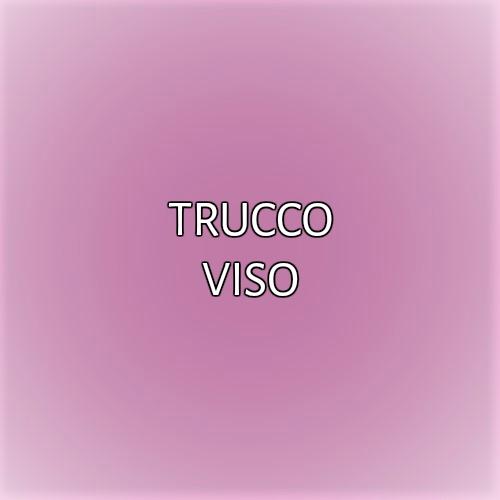 TRUCCO VISO