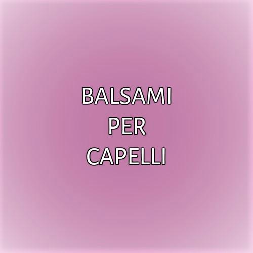 BALSAMI PER CAPELLI
