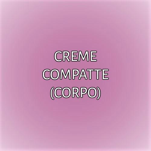 CREME COMPATTE (CORPO)