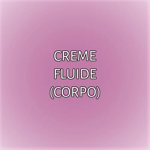 CREME FLUIDE (CORPO)