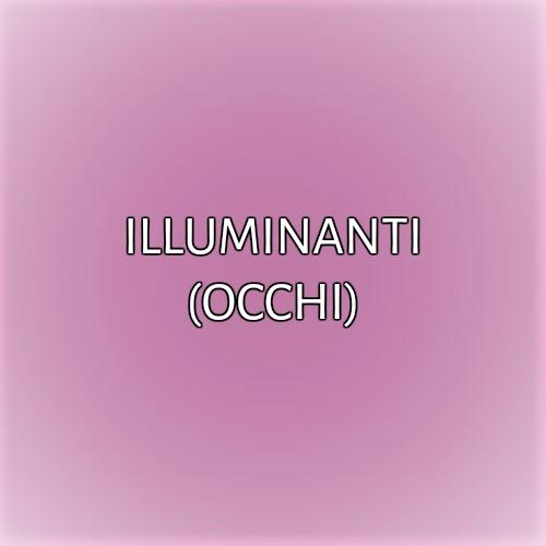 ILLUMINANTI (OCCHI)