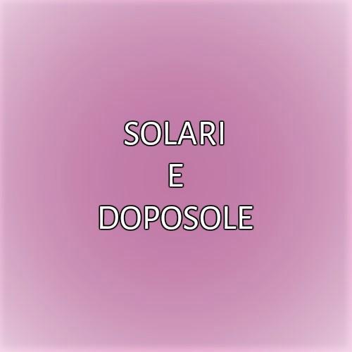 SOLARI E DOPOSOLE